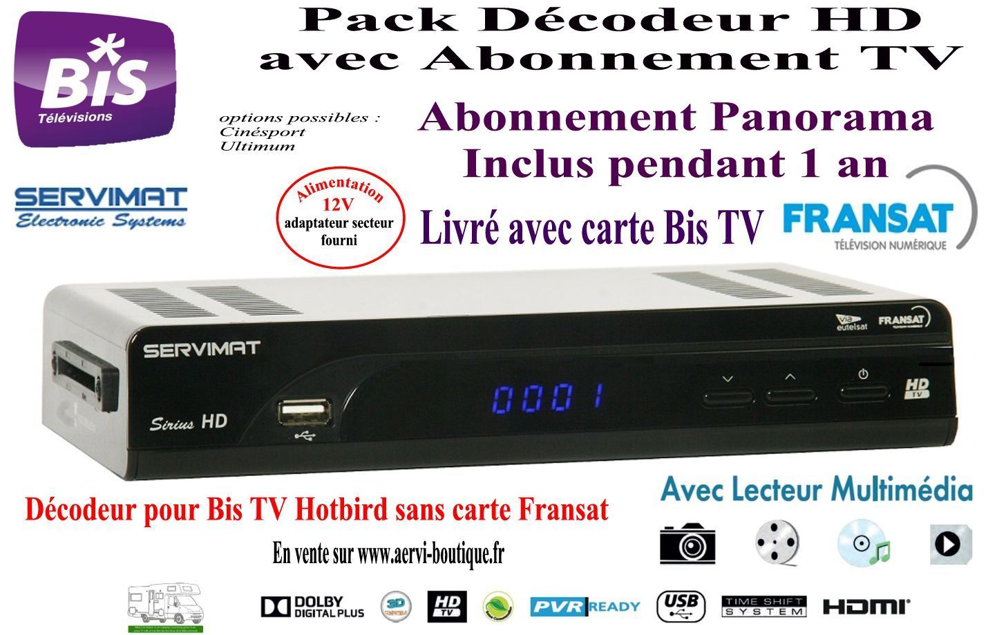 pack d codeur bis tv sirius hd avec bis tv panorama 1 an aervi. Black Bedroom Furniture Sets. Home Design Ideas